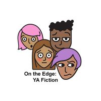 On The Edge: YA Fiction