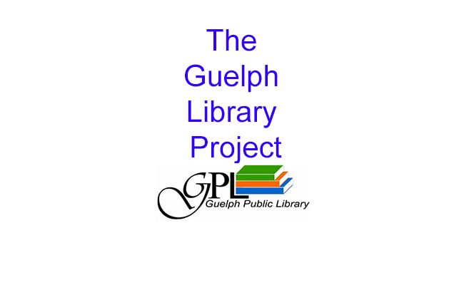 The Guelph Library Project: Final Report