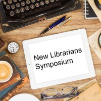 New Librarians Symposium