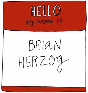Brian Herzog Name Tag