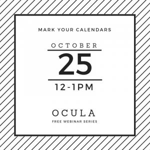 Mark your calendars: October 25, 12 to 1 p.m. OCULA Free Webinar Series.