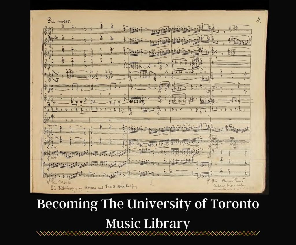 Becoming The University of Toronto Music Library