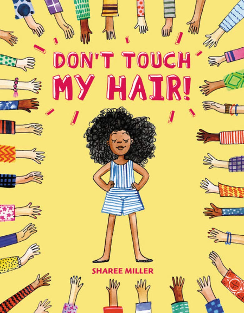 The Cover of Don't Touch My Hair by Sharee Miller