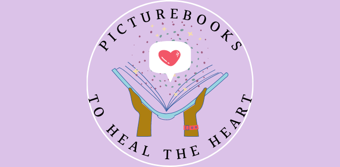 Picturebooks To Heal The Heart Feature Image